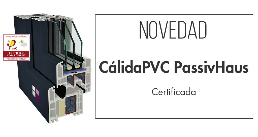 Novedad Cálida PVC PassivHaus
